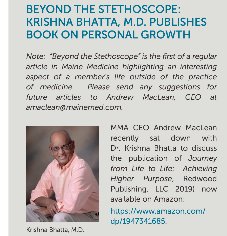 BEYOND THE STETHOSCOPE: KRISHNA BHATTA, M.D. PUBLISHES BOOK ON PERSONAL GROWTH